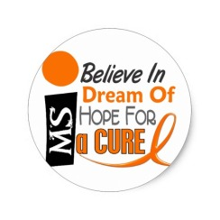 multiple_sclerosis_believe_dream_hope_sticker-r9050a576f9804d99a628b40913eb66e5_v9waf_8byvr_512