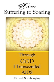 """From Suffering to Soaring"" by Richard Schooping"