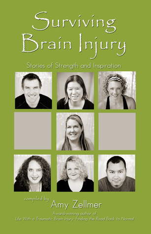 Surviving Brain Injury - Stories of Strength & Inspiration